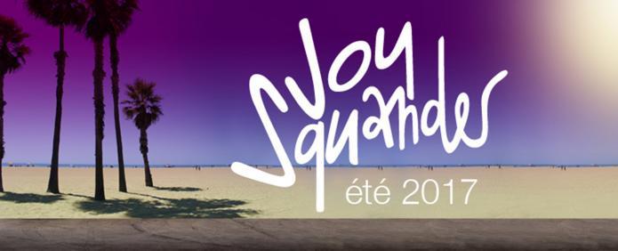 Joy Squander - été 2017